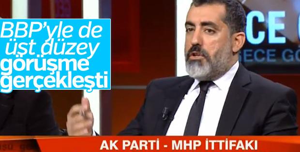 Nevzat Çiçek: AK Parti-BBP ittifak için görüştü