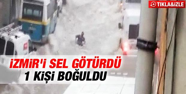 İzmir'de sel felaketi: 1 ölü İZLE