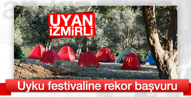 İzmir'deki uyku festivaline 10 bin kişi başvurdu