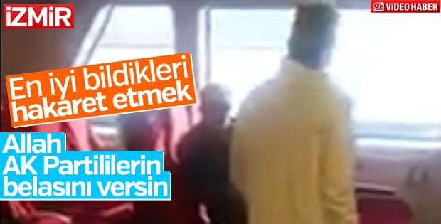 İzmir'de AK Partililere hakaret eden kadın