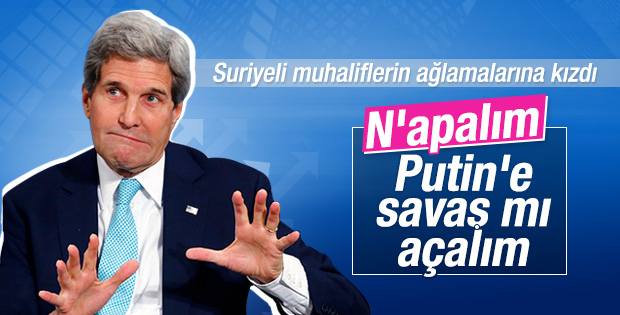 John Kerry'den muhaliflere: Rusya'ya savaş mı açalım