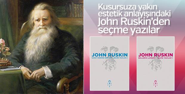 Ünlü sanat eleştirmeni John Ruskin'in seçme yazıları