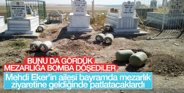 Mehdi Eker'in aile mezarlığına bomba yerleştirdiler