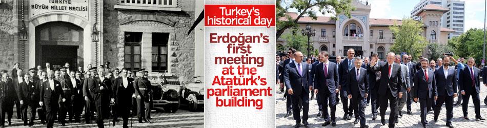 Erdoğan's first meeting at Atatürk's parliament building
