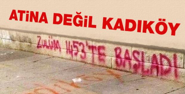 Kadıköy'de Zulüm 1453'te başladı yazılaması