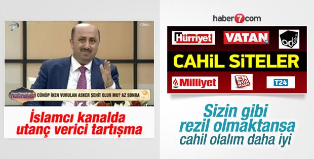 Kanal 7'de şehitlerimiz için skandal tartışma