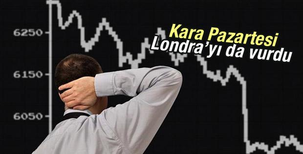 Kara Pazartesi Londra Borsası'nı da vurdu