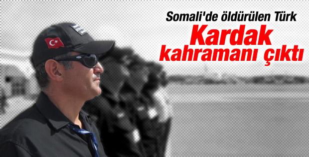 Somali'de öldürülen Sadettin Doğan Kardak kahramanı