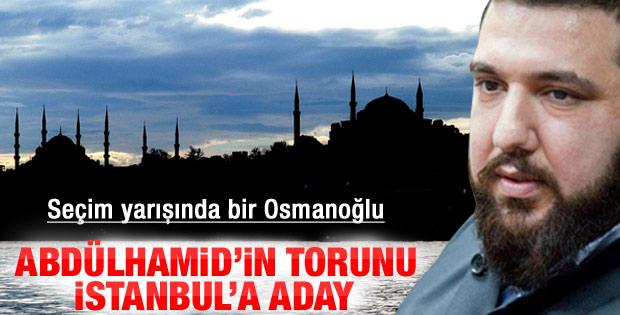 Abdülhamid'in torunu BBP'nin İstanbul adayı oluyor