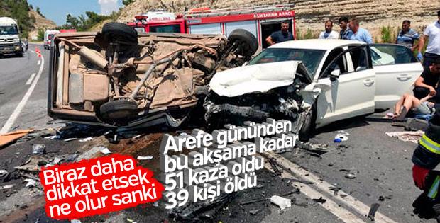 Bayram tatilinde acı bilanço: 39 ölü, 156 yaralı