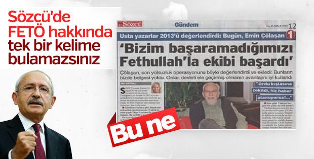 Kemal Kılıçdaroğlu Sözcü'nün kirli geçmişini unuttu