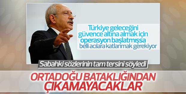 Kılıçdaroğlu: Ortadoğu bataklığından çıkamayacaklar