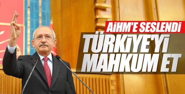 Kılıçdaroğlu'ndan AİHM'e: Sizde de vicdan var mı acaba