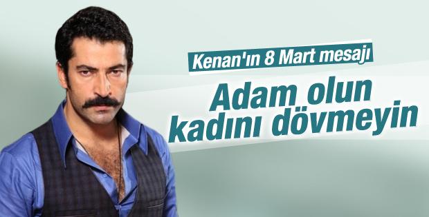 Kenan İmirzalıoğlu'nun 8 Mart mesajı