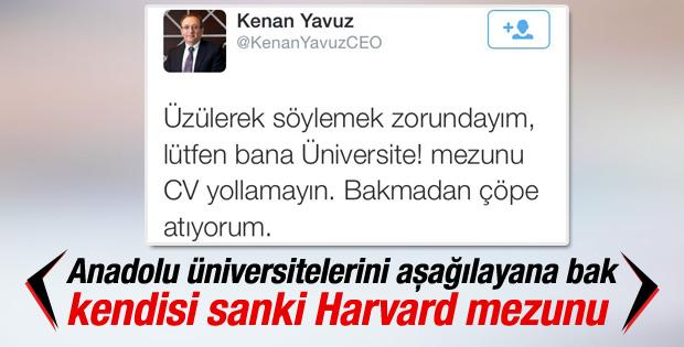 CEO Kenan Yavuz üniversiteli CV'lerini çöpe atıyor