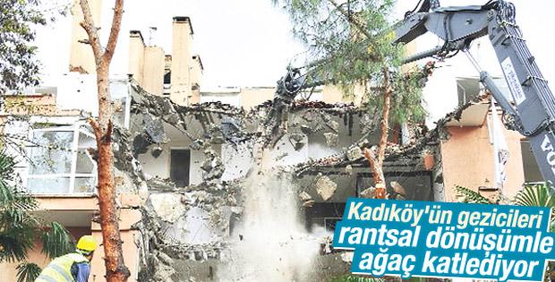 Kadıköy'de rantsal dönüşümle ağaç katliamı