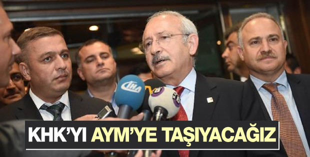 CHP KHK'yı Anayasa Mahkemesi'ne taşıyacak