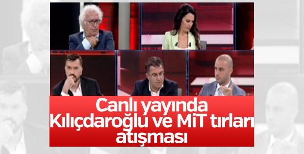 Canlı yayında Kılıçdaroğlu ve MİT tırları tartışması