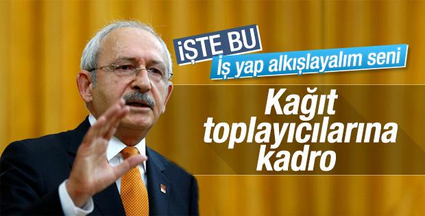 Kılıçdaroğlu: Kağıt toplayanları sigortalı yapıyoruz