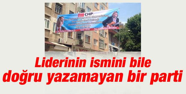 CHP'li başkan Kılıçdaroğlu'nun adını yanlış yazdı