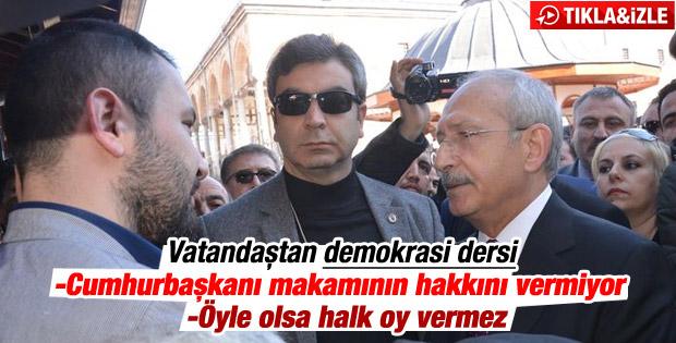 Vatandaştan Kılıçdaroğlu'na demokrasi dersi - İzle