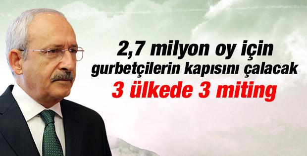 Kılıçdaroğlu da yurtdışında miting yapacak