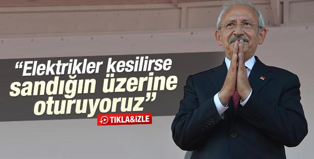Kılıçdaroğlu: Elektrikler kesilirse hemen sandığa oturun