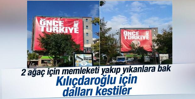 Çanakkale'de Kılıçdaroğlu'nun afişi için ağaç kesildi