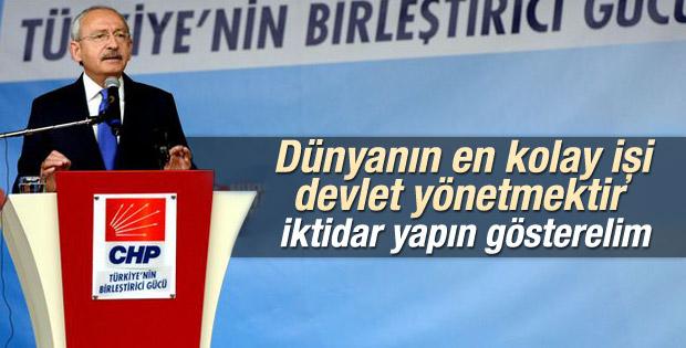 Kılıçdaroğlu: Dünyanın en kolay işi devlet yönetmektir
