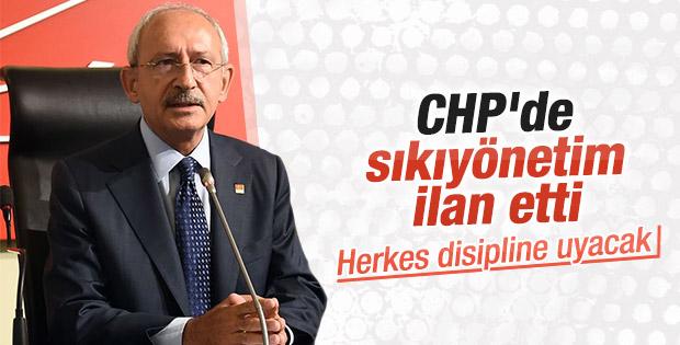 Kılıçdaroğlu CHP'de sıkı yönetim ilan etti
