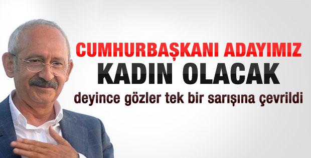 Kılıçdaroğlu: Cumhurbaşkanı adayımız kadın olacak