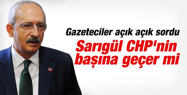 Kılıçdaroğlu'na sordular: Sarıgül CHP'nin başına geçer mi