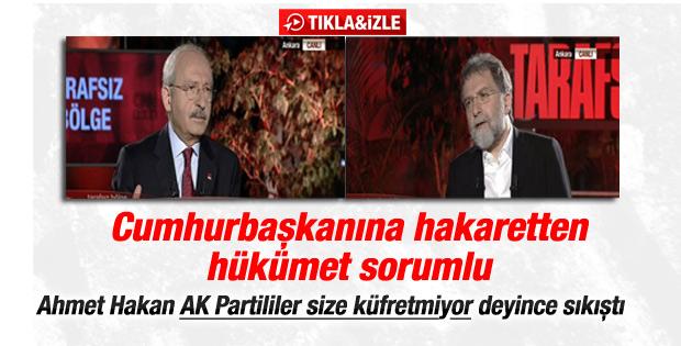 Kılıçdaroğlu Erdoğan'a hakaretten hükümeti sorumlu tuttu