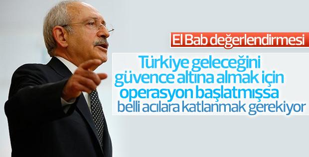 Kılıçdaroğlu El Bab operasyonuyla ilgili konuştu