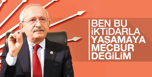 Kılıçdaroğlu: Bu iktidara mecbur değilim