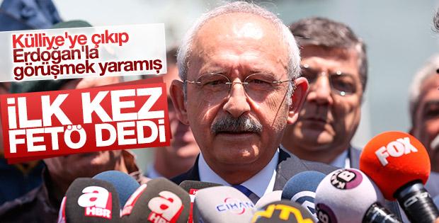 Kılıçdaroğlu ilk kez 'FETÖ' dedi