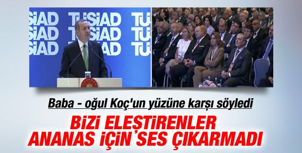 Erdoğan'dan Koç'a: Ananas'ta kimsenin sesi çıkmadı İZLE