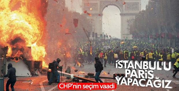 CHP: İstanbul'u Paris yapacağız