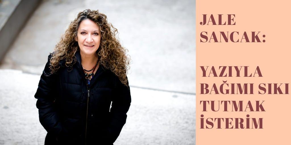 Jale Sancak: Onun 'çocuğum' diye hitap eden sıcak sesi hala kulaklarımda
