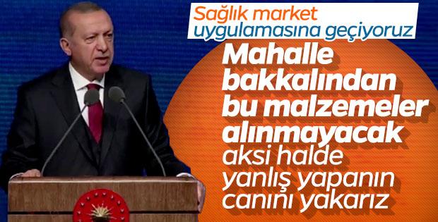 Cumhurbaşkanı açıkladı: Sağlık Market kuruluyor