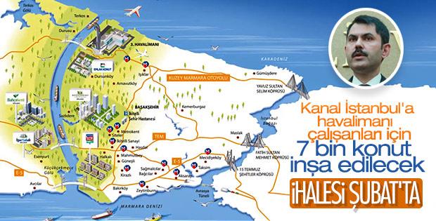 Havalimanı çalışanlarına Kanal İstanbul'da konut yapılacak