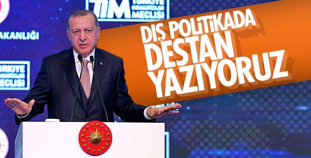 Cumhurbaşkanı: Türkiye, dış politikada destan yazıyor