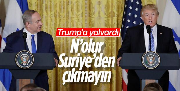 Netanyahu'dan Trump'a: Suriye'den çekilmeyin