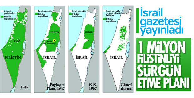 İsrail'in Filistinlileri sürgün planı ortaya çıktı