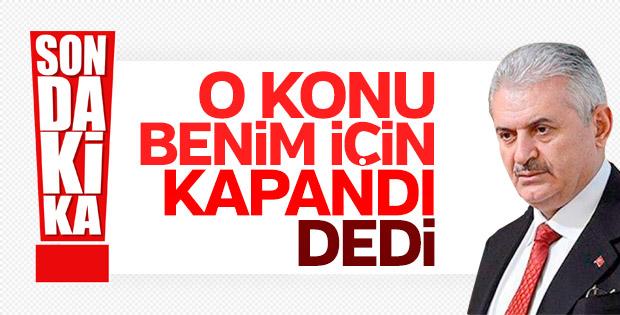 Binali Yıldırım'dan İstanbul adaylığı açıklaması
