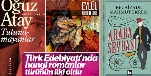 Türk Edebiyatı'nda ilkler: Roman türleri ve yazarları