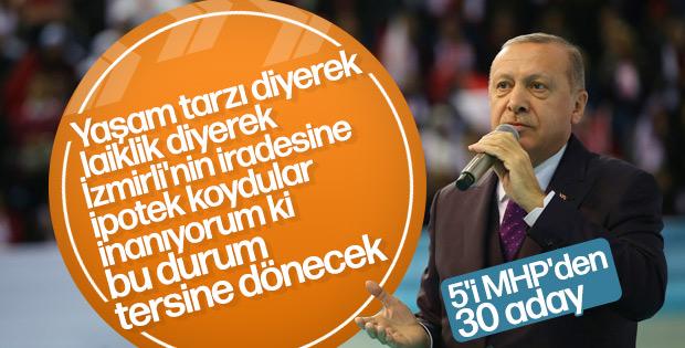 Erdoğan: İzmirlinin iradesine ipotek koydular