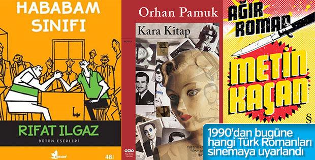 1990'dan bugüne filme uyarlanan Türk Romanları