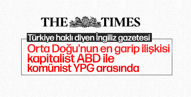 İngiliz Times gazetesi: Erdoğan YPG konusunda haklı