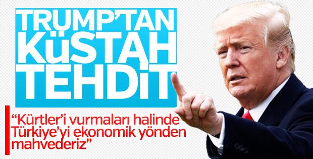 Trump'tan Türkiye için küstah açıklama